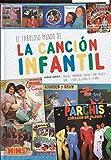 EL FABULOSO MUNDO DE LA CANCIÓN INFANTIL - 9788416217977