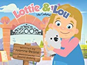 Lottie & Lou
