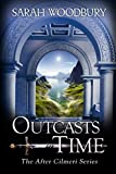 Outcasts in Time (The After Cilmeri Series Book 19) (English Edition)