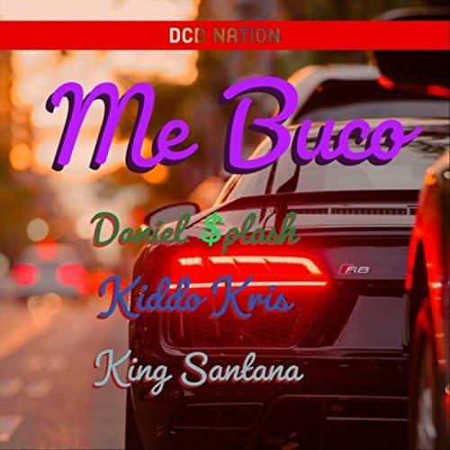 Daniel $plash, King Santana & Kiddo Kris