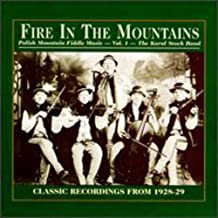Fire In The Mountains, Polish Mountain Fiddle Music, Vol. 1: The Karol Stoch Band, Classic Recordings From 1928-29