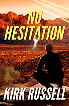 No Hesitation (A Grale Thriller Book 3) by [Kirk Russell]