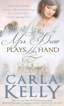 Mrs. Drew Plays Her Hand by [Carla Kelly]