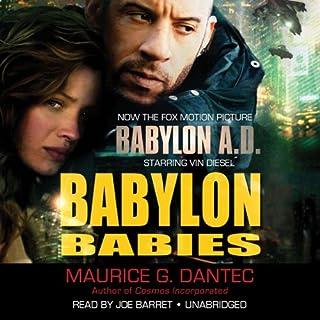 Babylon Babies                   Autor:                                                                                                                                 Maurice G. Dantec                               Sprecher:                                                                                                                                 Joe Barrett                      Spieldauer: 19 Std. und 35 Min.     1 Bewertung     Gesamt 3,0