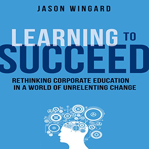 Learning to Succeed audiobook cover art