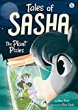 Tales of Sasha 5: The Plant Pixies