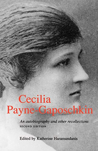 Cecilia Payne-Gaposchkin: An Autobiography and Other Recollections Second Edition