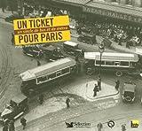 Un ticket pour Paris - Un siècle de bus et de métro