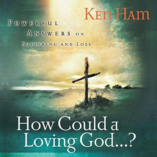 How Could a Loving God? audiobook cover art
