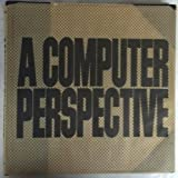 A Computer Perspective