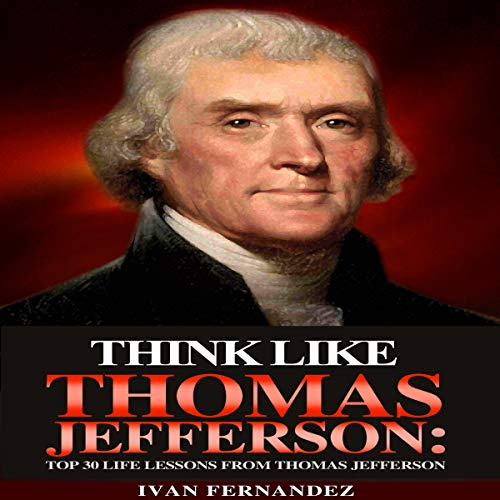 Think Like Thomas Jefferson cover art