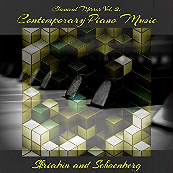 Classical Mirror Vol. 2: Contemporary Piano Music