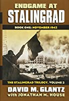Endgame at Stalingrad: November 1942 (Modern War Studies: Stalingrad Trilogy, 3)