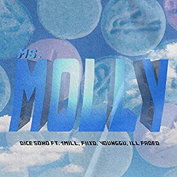 Ms. Molly (feat. 1Mill, Fiixd, YoungGu & Ill Faded)