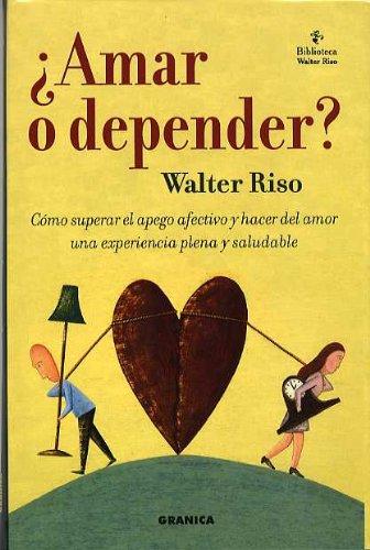 ¿ amar o depender ? (Crecimiento Personal)