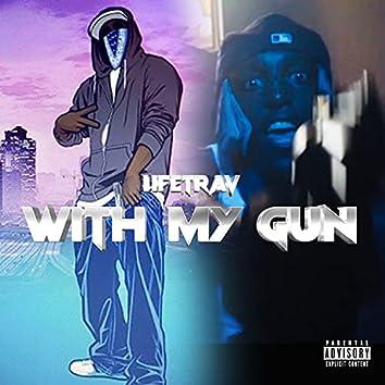 With My Gun