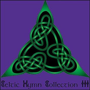 Celtic Hymn Collection III
