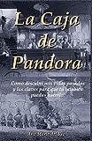 La Caja de Pandora: Cómo descubrí mis vidas pasadas y las