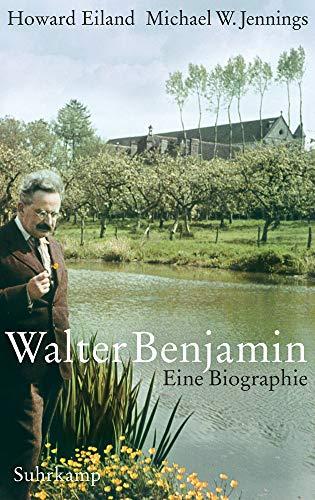 Walter Benjamin: Eine Biographie