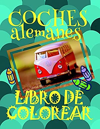 Libro de Colorear Coches alemanes ✎: Libro de Colorear Carros Colorear Niños 3-6