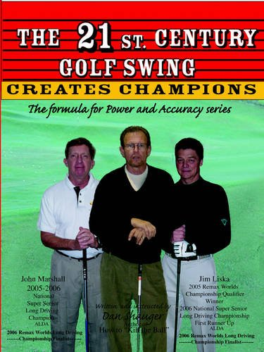 The 21st Century Golf Swing with Power & Accuracy Book-Dan and Elaine Shauger (Daniel R. Shauger)
