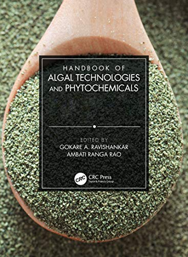 Handbook of Algal Technologies and Phytochemicals: Two Volume Set (English Edition)