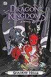 Shadow Hills (2) (Dragon Kingdom of Wrenly)