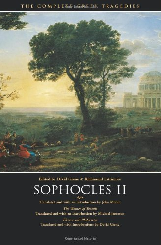 Sophocles II: Ajax, The Women of Trachis, Electra &...