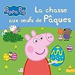 Peppa Pig - La chasse aux oeufs de Pâques d'Aurélie Desfour