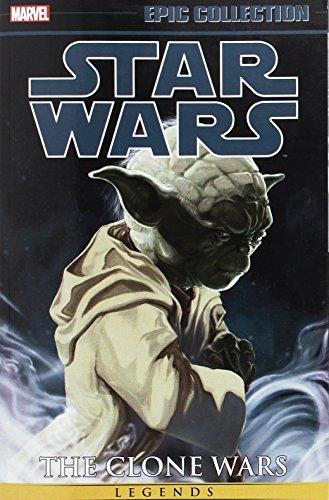 The Clone Wars Vol. 1: Star Wars Legends Epic Collection: (Epic Collection: Star Wars Legends: The Clone Wars)