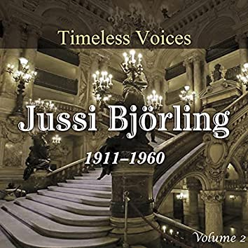 Timeless Voices - Jussi Bjorling Vol 2
