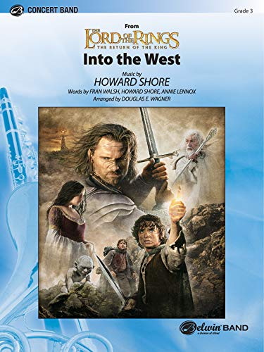 Into the West: From the Lord of the Rings: the Return of the King