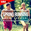 Spring Running 2016 Session (60 Minutes Non-Stop Mixed Compilation for Fitness And Workout 150 - 170 Bpm)