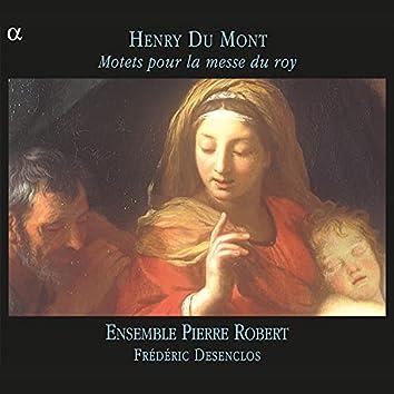Du Mont: Motets pour la messe du roy
