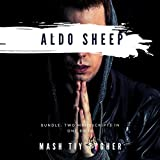 Aldo Sheep: Bundle: Two Manuscripts in One Book -  Lucia Rosa