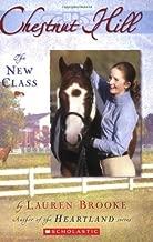 The New Class (Chestnut Hill, Book 1)