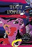 Tout l'opéra - édition réalisée ...