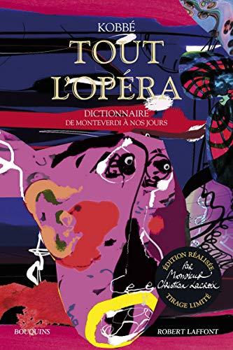 Tout l'opéra - édition réalisée par Monsieur Christian Lacroix - tirage limité