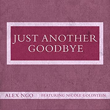 Just Another Goodbye (feat. Nicole Goldstein)