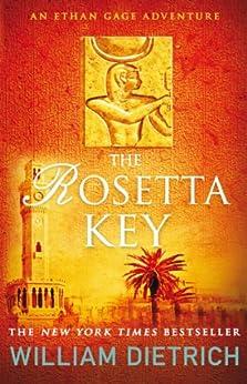 The Rosetta Key (Ethan Gage) by [William Dietrich]
