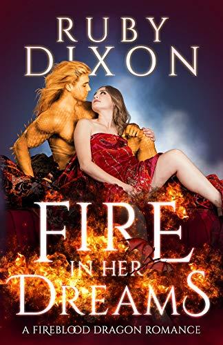 Fire In Her Dreams: A Fireblood Dragon Romance (English Edition)