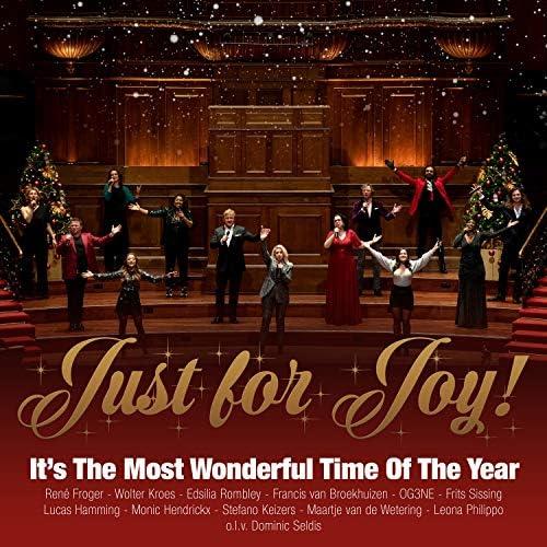 Just For Joy, Rene Froger & Wolter Kroes feat. Edsilia Rombley, OG3NE & Francis van Broekhuizen