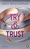 Try & Trust: Roman (Die Soho-Love-Reihe, Band 2)