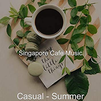 Casual - Summer