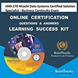 HH0-270 Hitachi Data Systems Certified Solution Specialist - Business Continuity Exam Online Certification Video Learning Made Easy