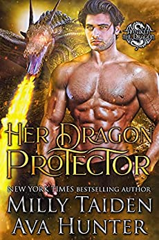 Her Dragon Protector (Awaken the Dragon Book 3) by [Milly Taiden, Ava  Hunter]