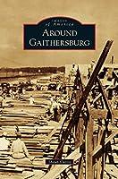 Around Gaithersburg