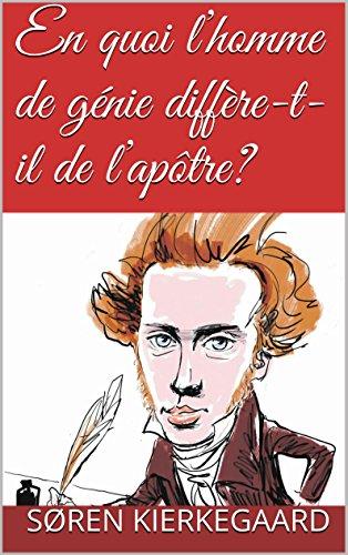 En quoi l'homme de génie diffère-t-il de l'apôtre? (French Edition)