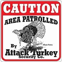Animal Den Attack Turkey Sign