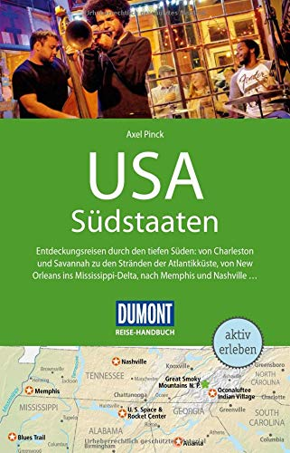 DuMont Reise-Handbuch Reiseführer USA, Die Südstaaten: mit Extra-Reisekarte